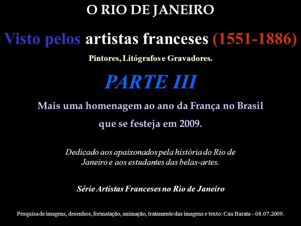 1844 (c) Adolphe Bayot Cascade de Tijouka a Rio-Janeiro Outra gravura com a participação de três franceses: 1.