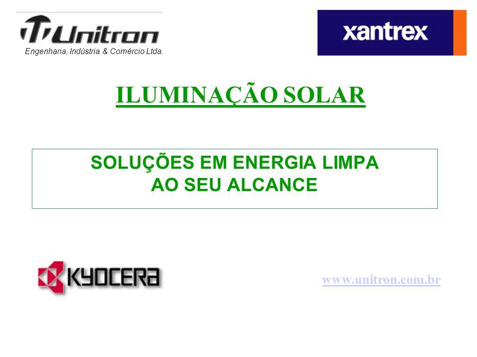 Engenharia, Indústria & Comércio Ltda. SOLUÇÕES EM ENERGIA LIMPA AO SEU ALCANCE www.unitron.com.br ILUMINAÇÃO SOLAR