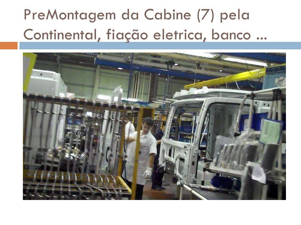 PreMontagem da Cabine (7) pela Continental, fiação eletrica, banco...