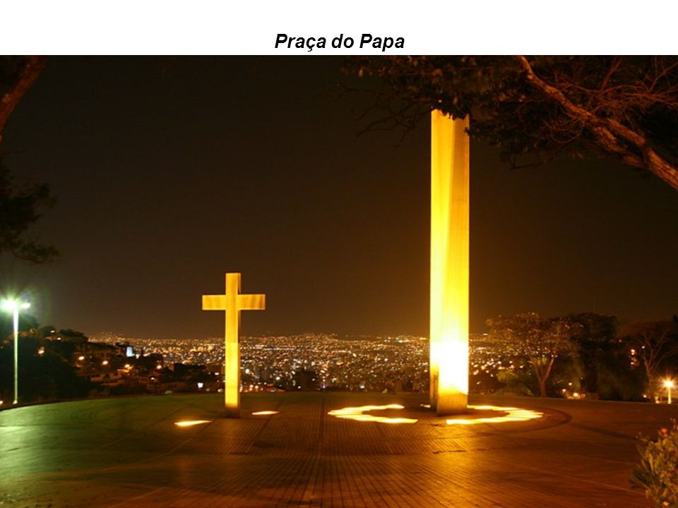 Praça da Liberdade Praça do Papa
