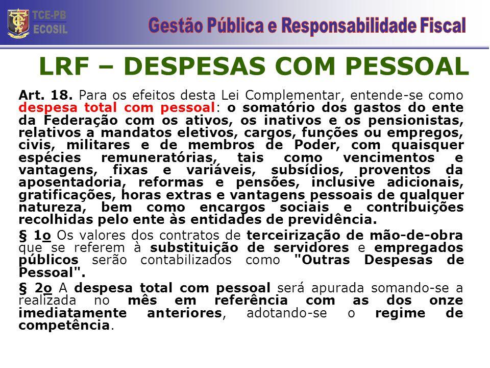 LRF – DESPESAS COM PESSOAL Art.18.