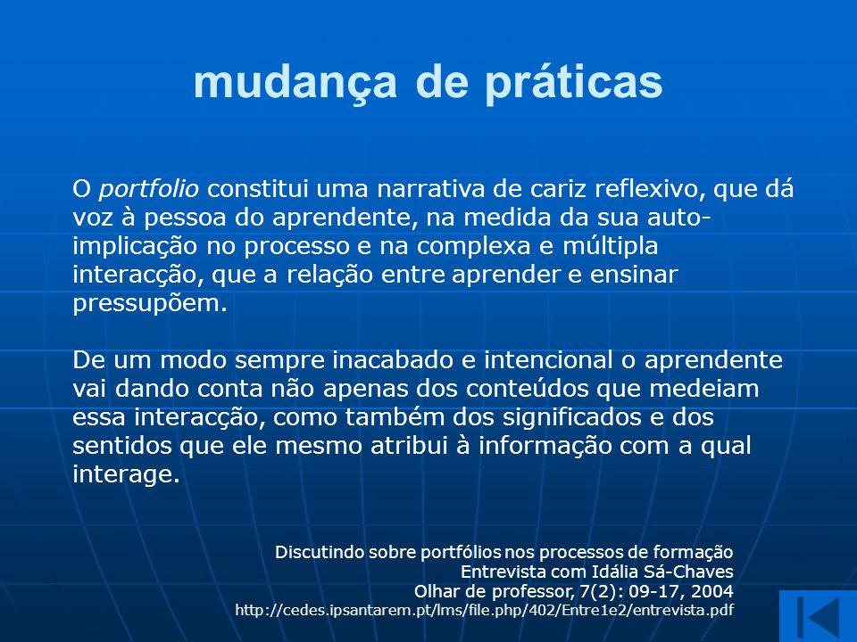 Discutindo sobre portfólios nos processos de formação Entrevista com Idália Sá-Chaves Olhar de professor, 7(2): 09-17, 2004 http://cedes.ipsantarem.pt