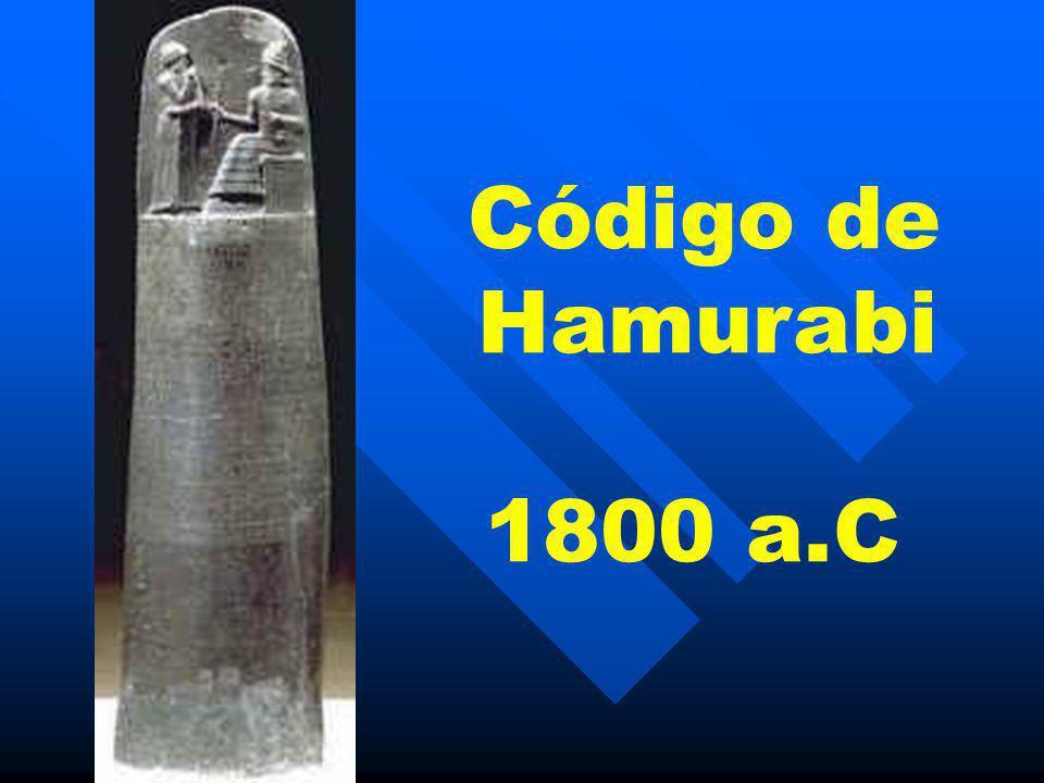 Código de Hamurabi 1800 a.C