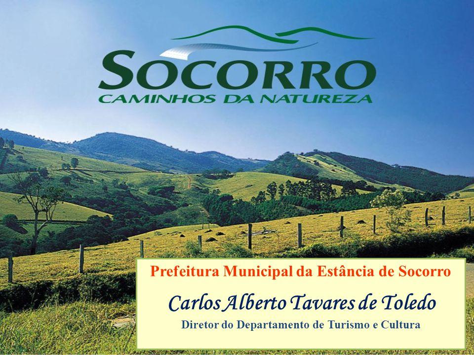 Prefeitura Municipal da Estância de Socorro Carlos Alberto Tavares de Toledo Diretor do Departamento de Turismo e Cultura
