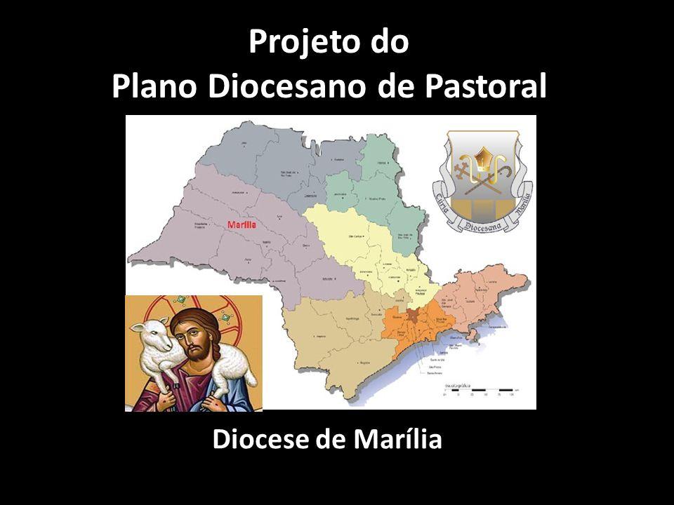 Projeto do Plano Diocesano de Pastoral Diocese de Marília