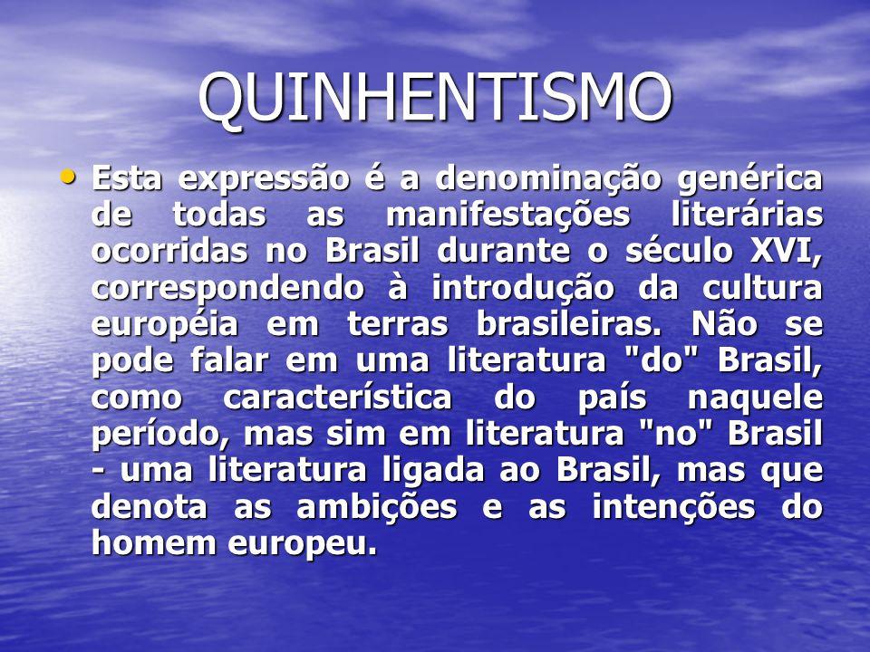 • Não se pode comentar, no entanto, a literatura dos jesuítas sem referências ao que o padre José de Anchieta representa para o Quinhentismo brasileiro.