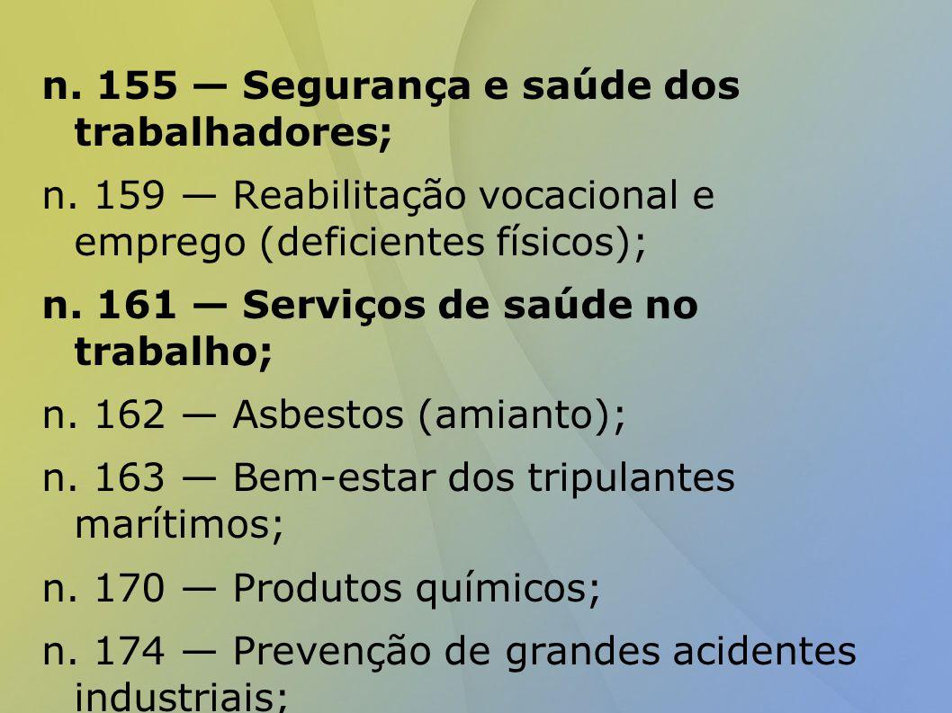 n.155 — Segurança e saúde dos trabalhadores; n.