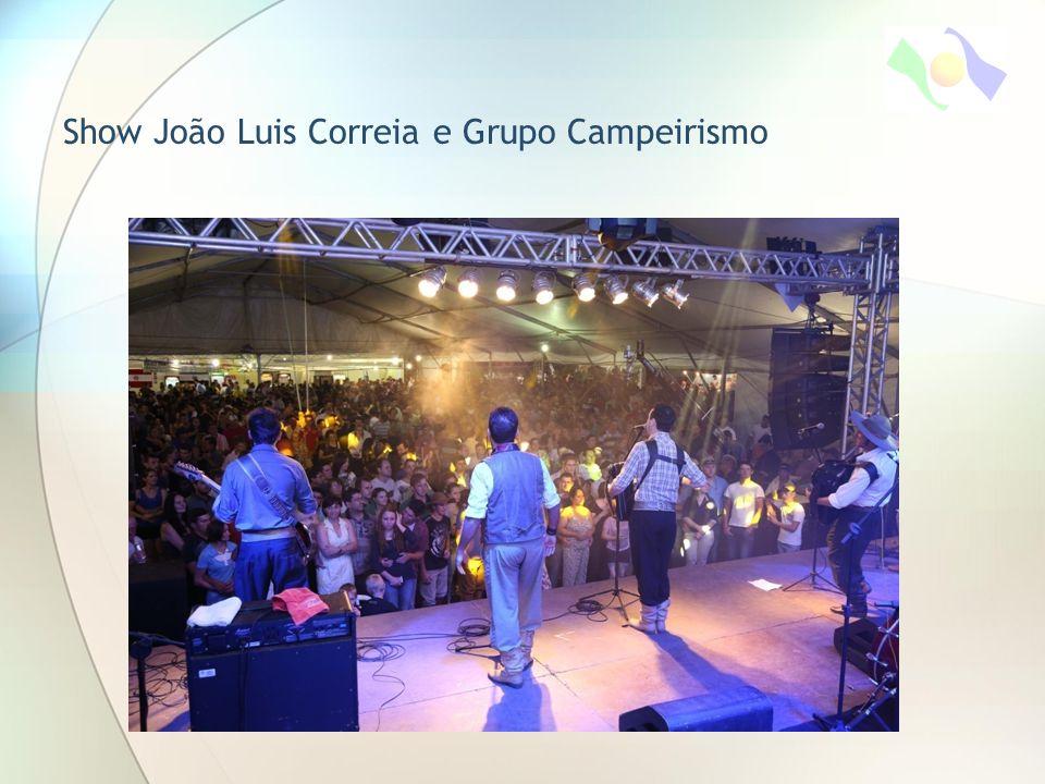 Show João Luis Correia e Grupo Campeirismo