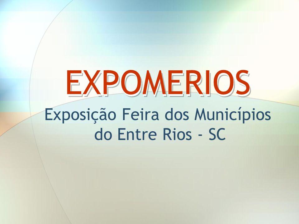 Exposição Feira dos Municípios do Entre Rios - SC EXPOMERIOS
