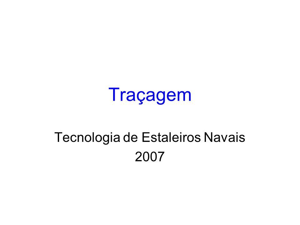 Traçagem Tecnologia de Estaleiros Navais 2007