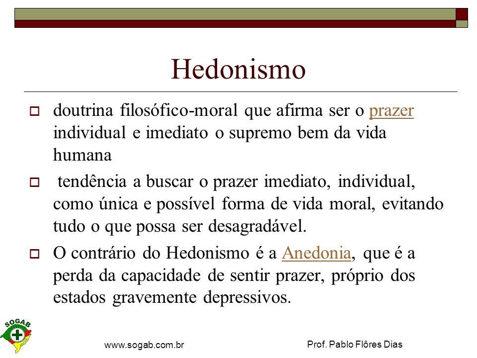 Prof.Pablo Flôres Dias www.sogab.com.br Educador  Aquele que educa.