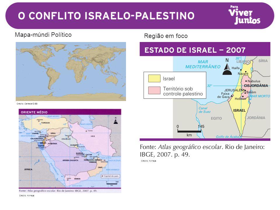 Região em foco Crédito: Cartesia/ID/ES Mapa-múndi Político Crédito: Allmaps