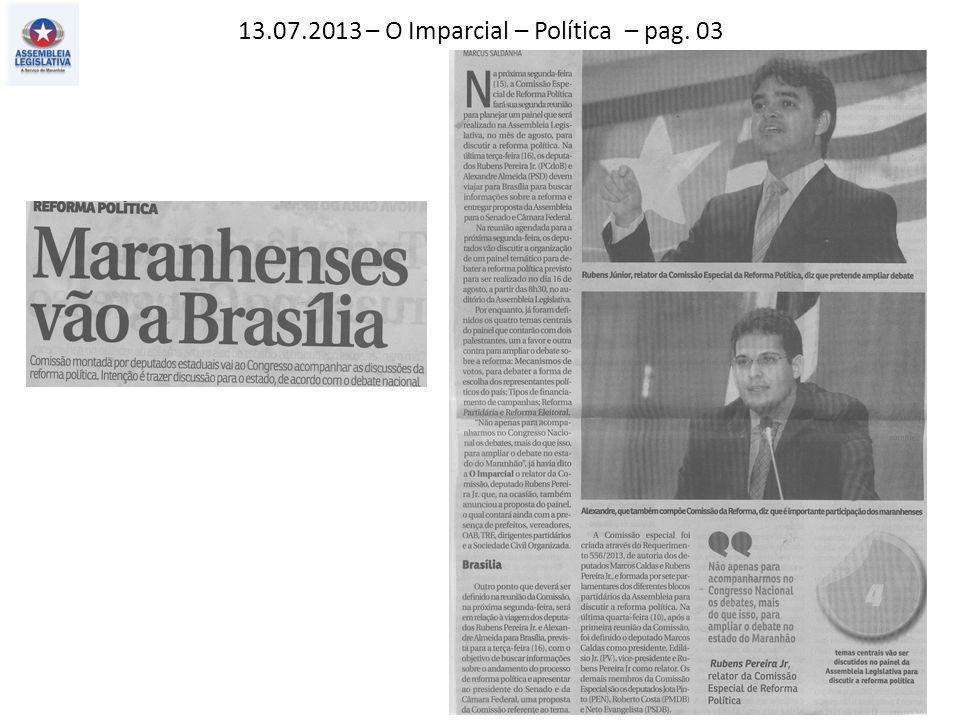13.07.2013 – O Imparcial – Política – pag. 03