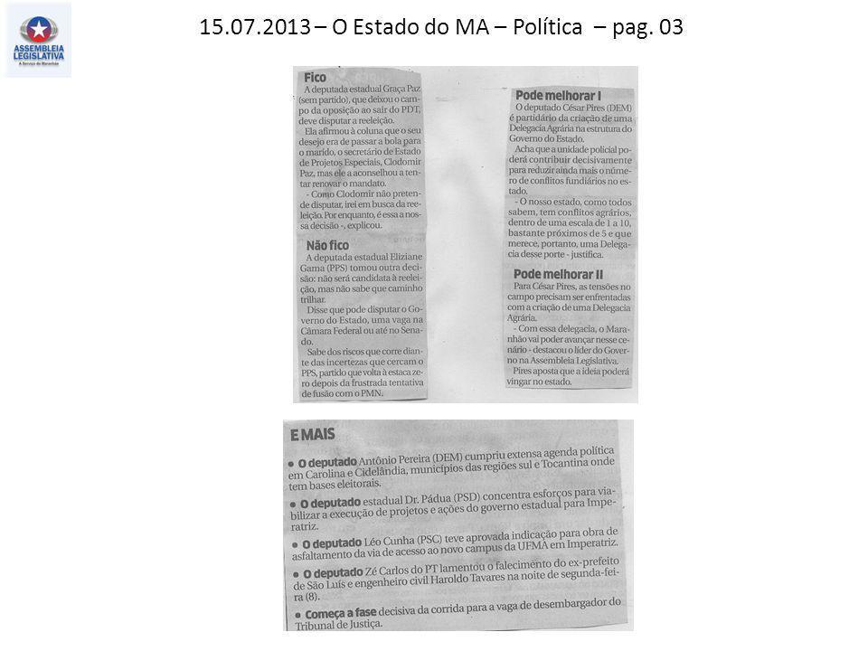 14.07.2013 – Jornal Pequeno – Política – pag. 03