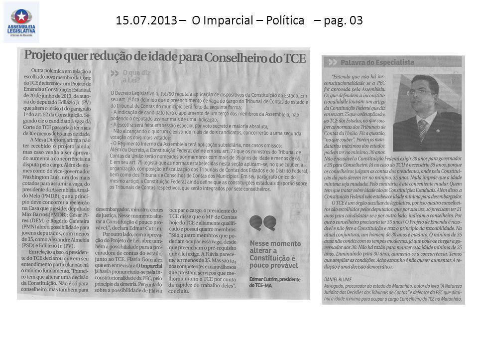 15.07.2013 – O Imparcial – Política – pag. 03