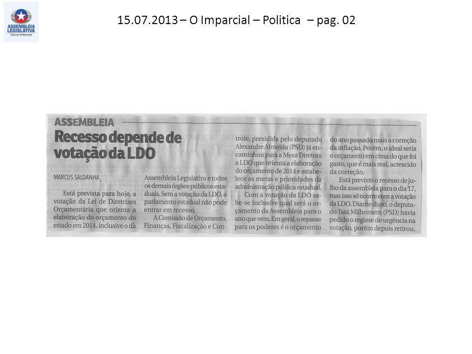 13.07.2013 – Jornal Pequeno – Política – pag. 03