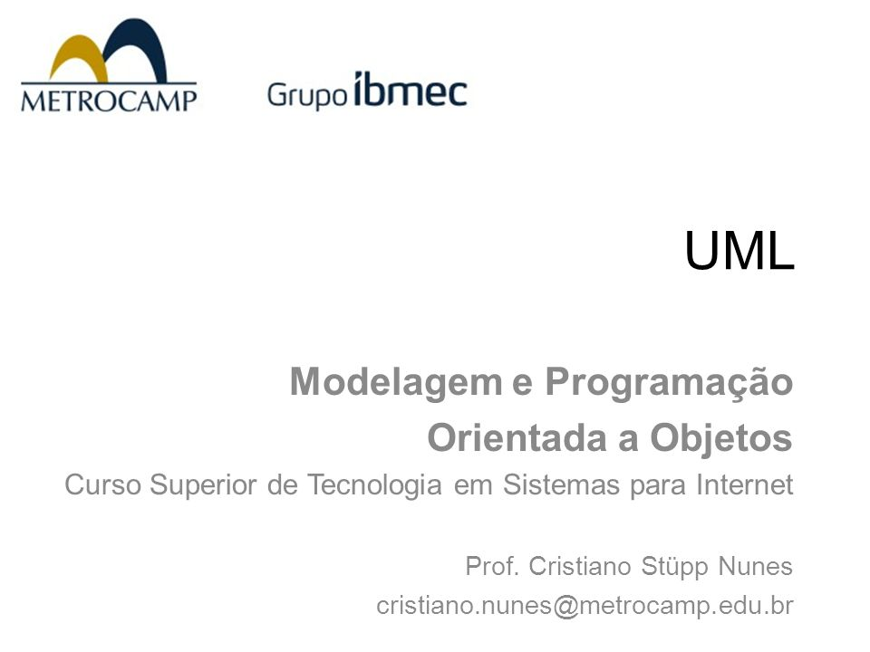 Modelagem e Programação Orientada a Objetos Curso Superior em Tecnologia de Sistemas para Internet 12 Elementos básicos da UML  A UML disponibiliza de uma série de artefatos que são utilizados para modelar uma sistema;  Dentre desses artefatos estão os conhecidos diagramas.