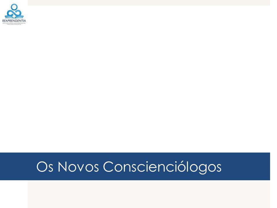 Os Novos Conscienciólogos