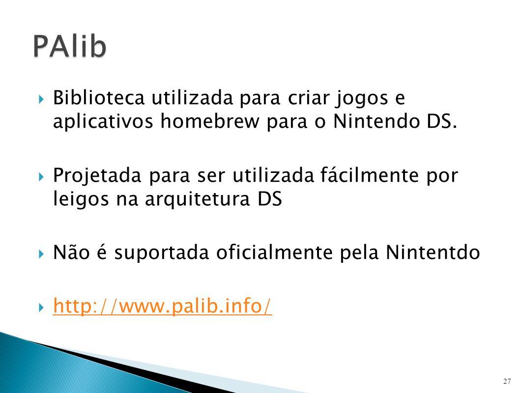  Biblioteca utilizada para criar jogos e aplicativos homebrew para o Nintendo DS.  Projetada para ser utilizada fácilmente por leigos na arquitetura
