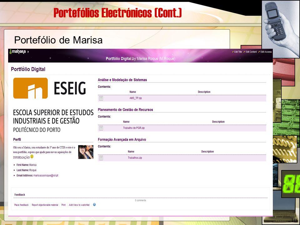 Portefólios Electrónicos (Cont.) Portefólio de Marisa 10
