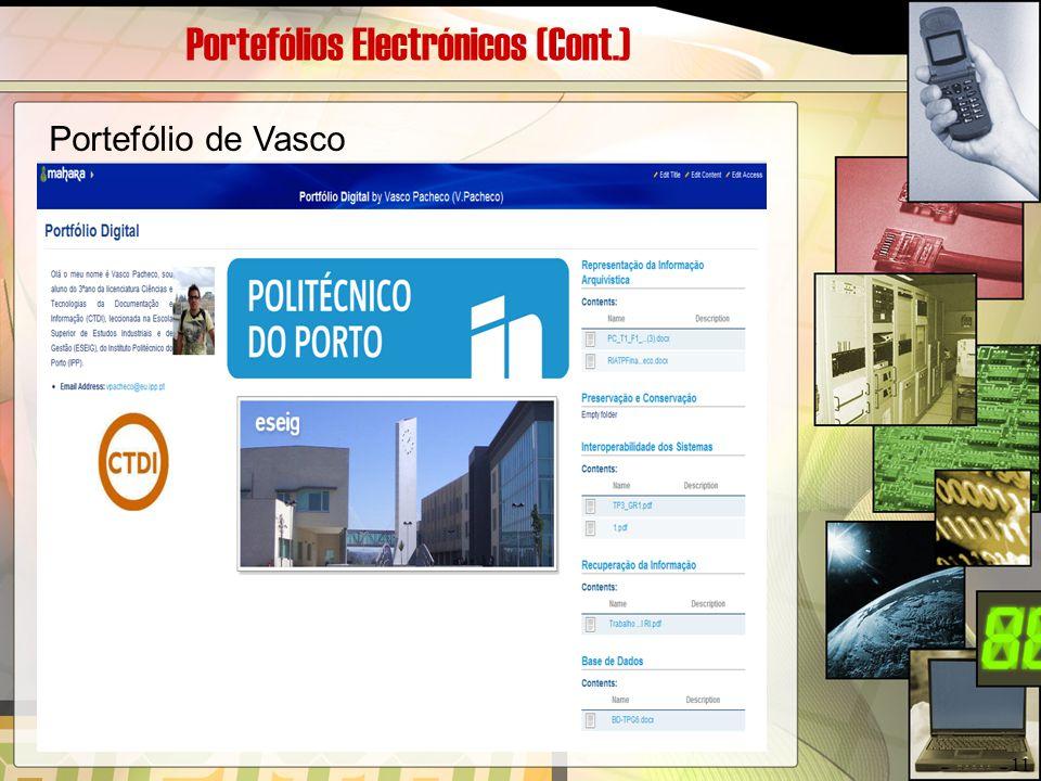 Portefólios Electrónicos (Cont.) Portefólio de Vasco 11