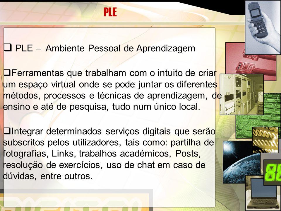 PLEfolio  PLE – Ambiente Pessoal de Aprendizagem  PLEfolio- PLE + portefólio electrónico Conjunto organizado e planeado de trabalhos produzidos pelo aluno que demonstram o seu progresso e desenvolvimento 4
