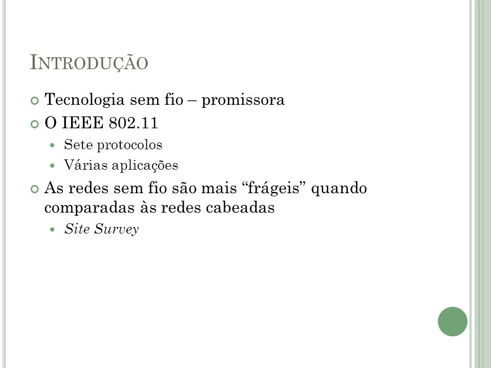 R EDES W I -F I – A CAMADA FÍSICA F REQUECY H OPPING S PREAD S PECTRUM