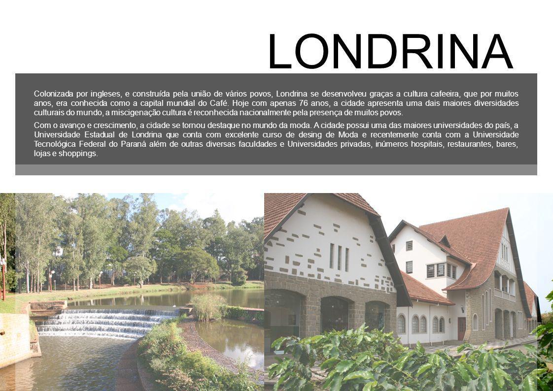 Colonizada por ingleses, e construída pela união de vários povos, Londrina se desenvolveu graças a cultura cafeeira, que por muitos anos, era conhecid