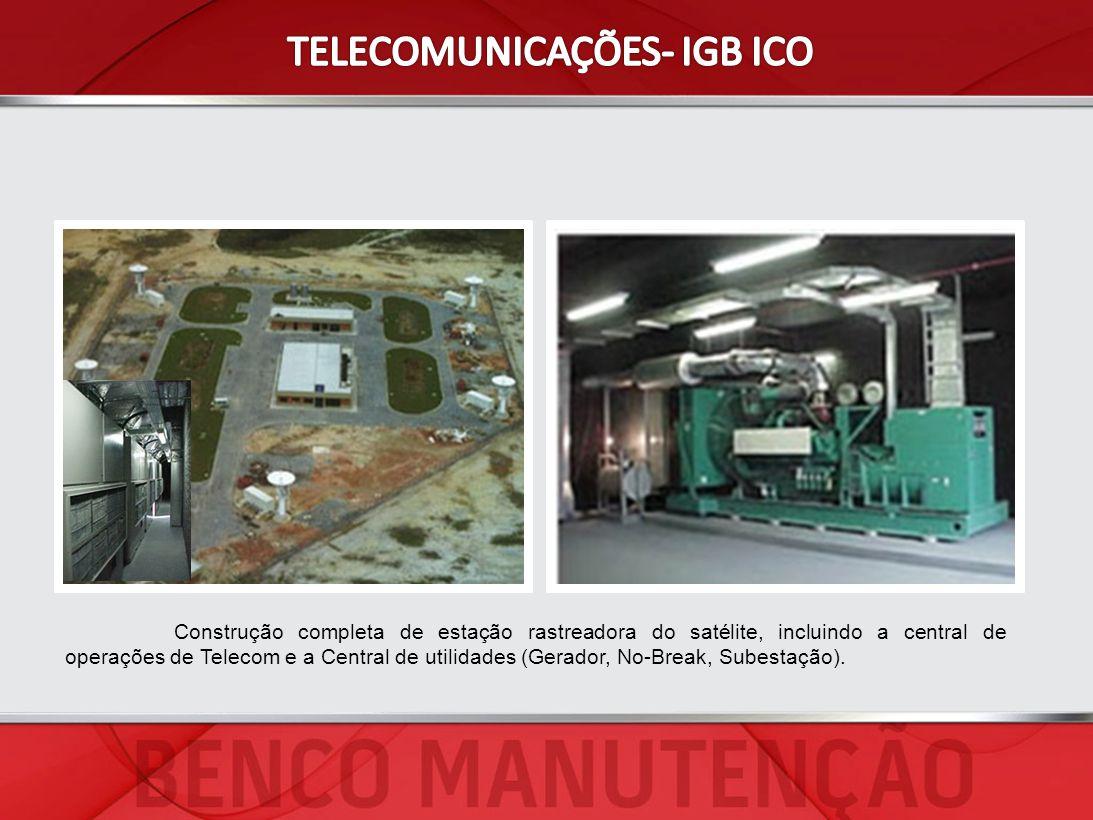 Construção completa de estação rastreadora do satélite, incluindo a central de operações de Telecom e a Central de utilidades (Gerador, No-Break, Sube