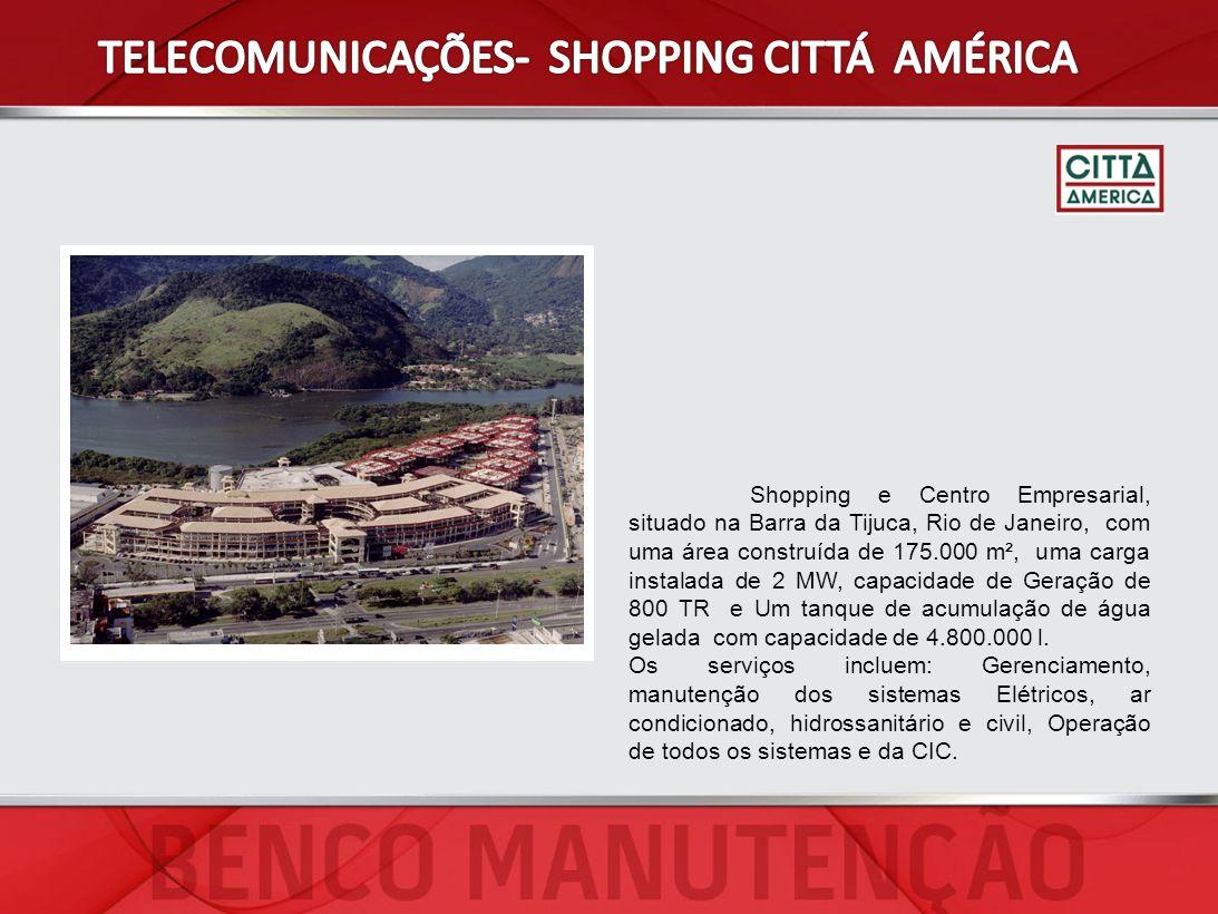 Shopping e Centro Empresarial, situado na Barra da Tijuca, Rio de Janeiro, com uma área construída de 175.000 m², uma carga instalada de 2 MW, capacid