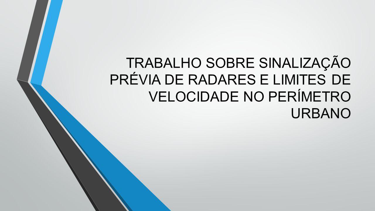 Matéria: Engenharia de tráfego Professor: Romário Alunos:Patrícia Maia Thiago Bracks da Matta 10°Período - Manhã