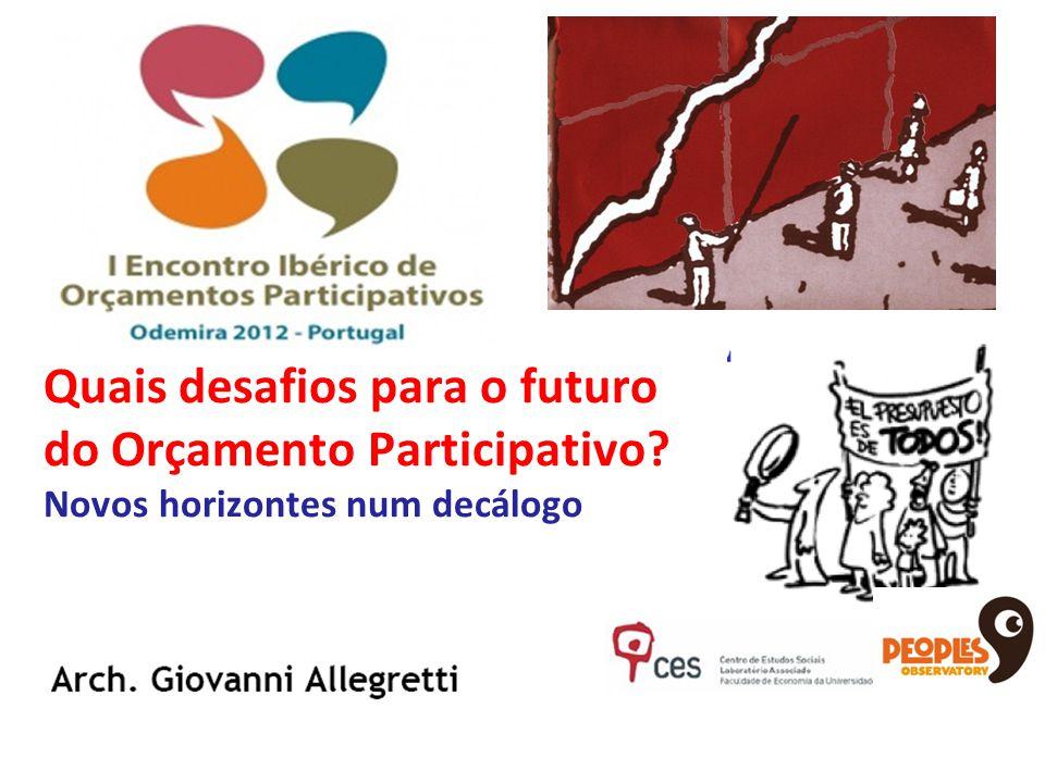 Quais desafios para o futuro do Orçamento Participativo Novos horizontes num decálogo