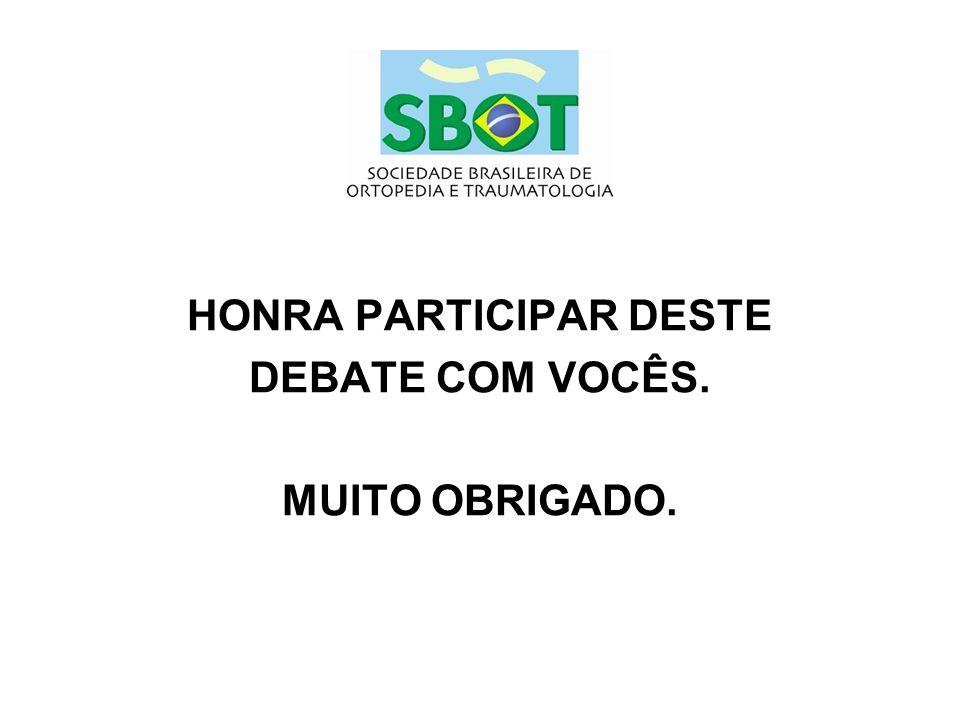 HONRA PARTICIPAR DESTE DEBATE COM VOCÊS. MUITO OBRIGADO.