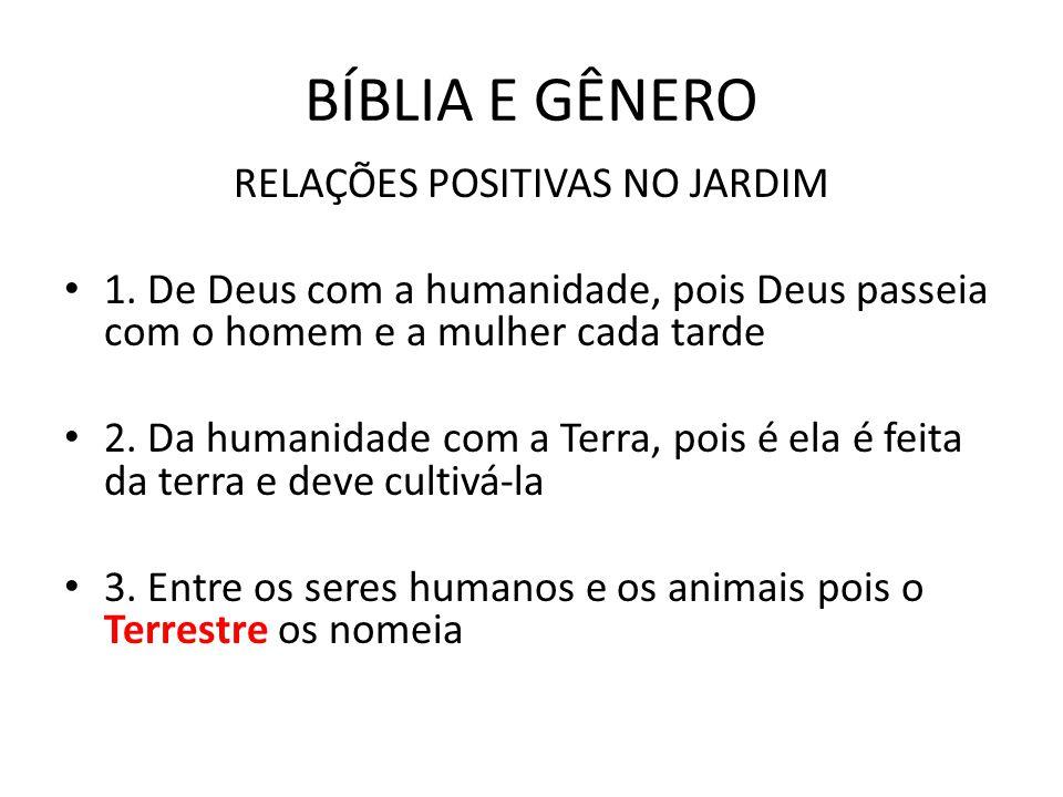 BÍBLIA E GÊNERO RELAÇÕES POSITIVAS NO JARDIM • 1.