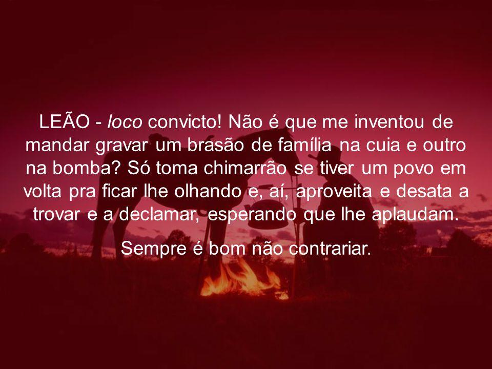 LEÃO - loco convicto.