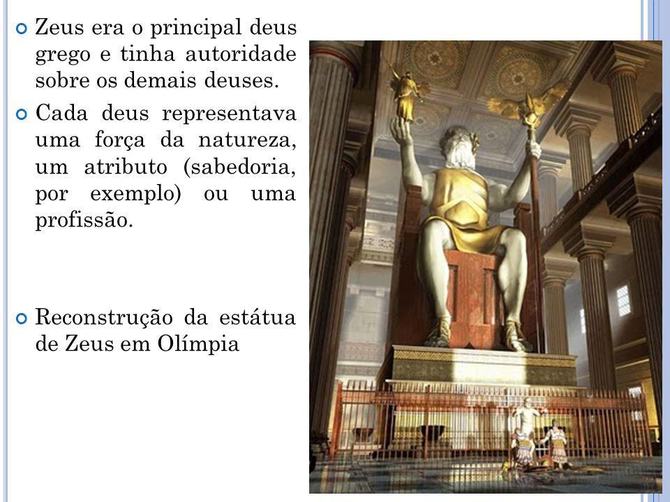 Zeus era o principal deus grego e tinha autoridade sobre os demais deuses. Cada deus representava uma força da natureza, um atributo (sabedoria, por e