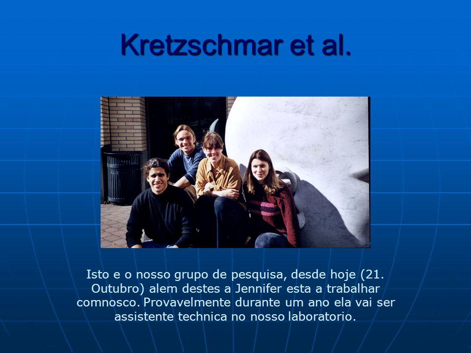 Kretzschmar et al. Isto e o nosso grupo de pesquisa, desde hoje (21.