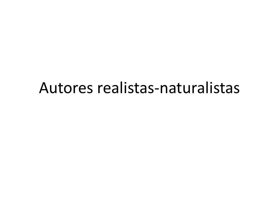 Autores realistas-naturalistas