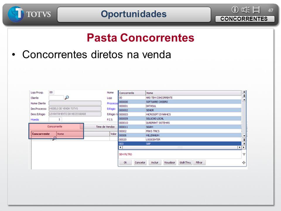 47 Oportunidades Pasta Concorrentes CONCORRENTES •Concorrentes diretos na venda