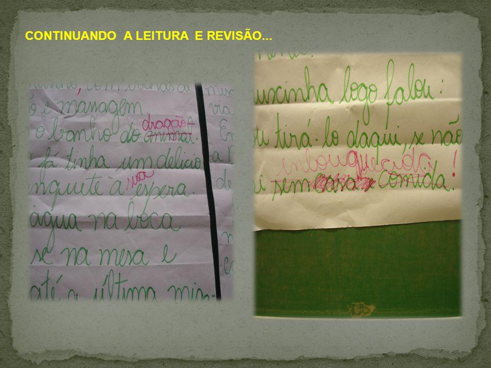 CONTINUANDO A LEITURA E REVISÃO...