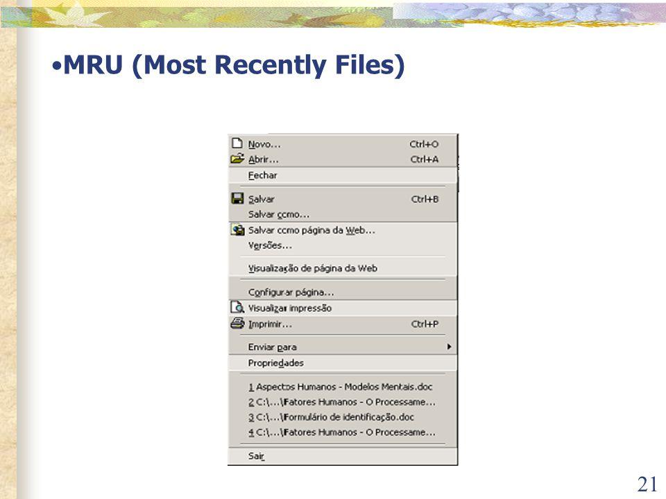 21 •MRU (Most Recently Files)