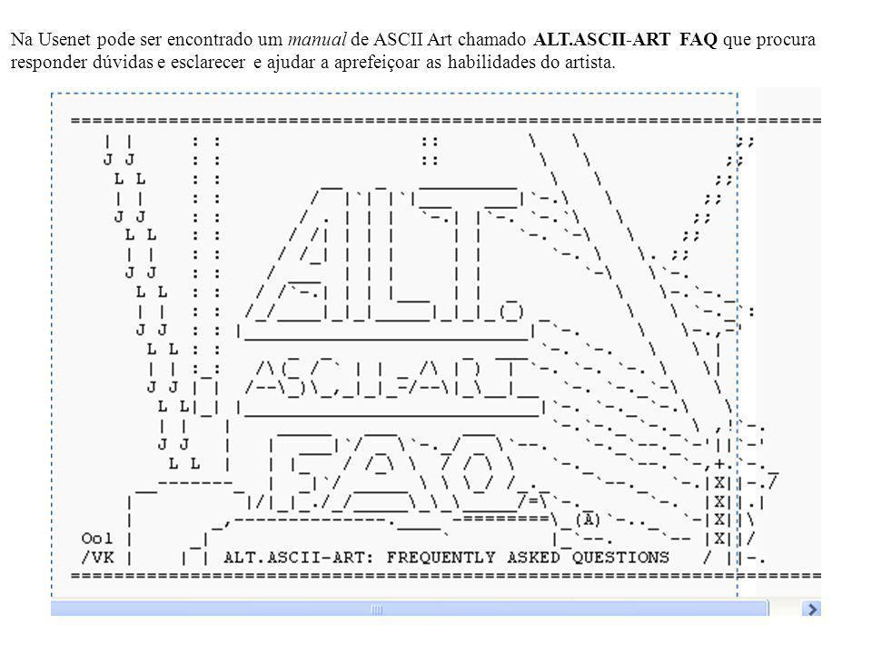 Na Usenet pode ser encontrado um manual de ASCII Art chamado ALT.ASCII-ART FAQ que procura responder dúvidas e esclarecer e ajudar a aprefeiçoar as ha