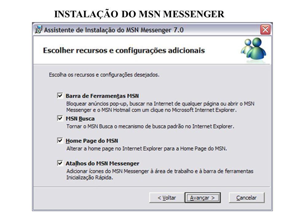 INSTALAÇÃO DO MSN MESSENGER