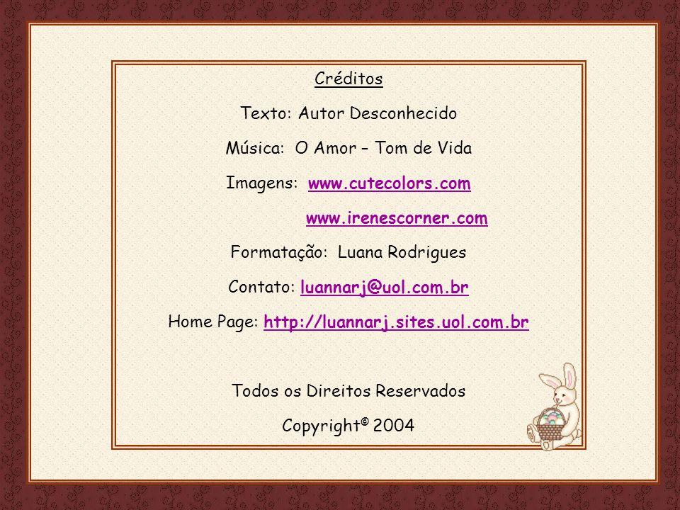 Feito por luannarj@uol.com.br