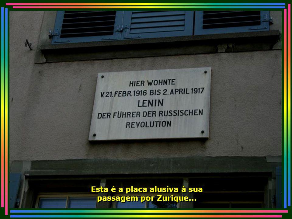 Na Rua Spiegelgasse está a casa onde Lênin morou nos anos de 1916 e 1917...