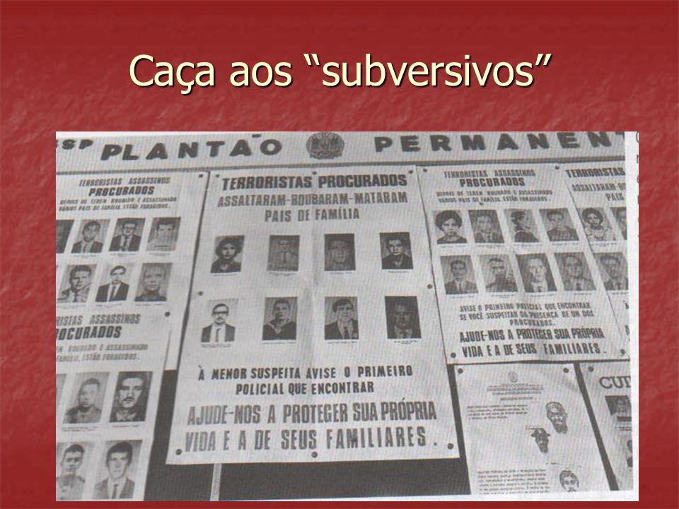 """Caça aos """"subversivos"""""""