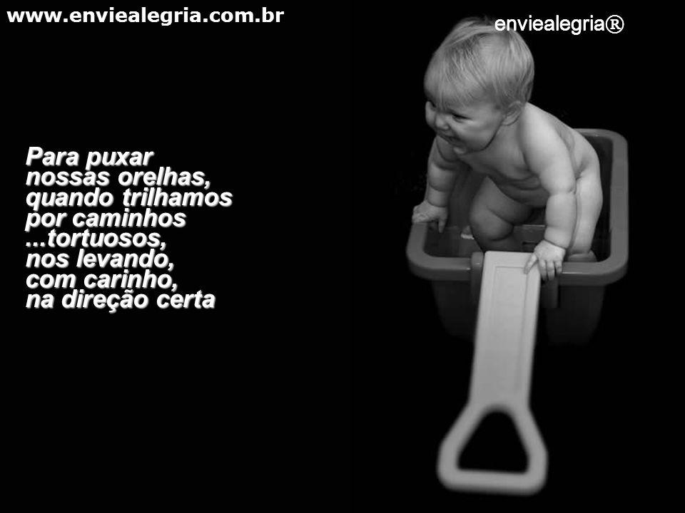 Para nos dar um colo, quando uma nuvenzinha escura, ameaçar chover dentro de nós. www.enviealegria.com.br enviealegria ®