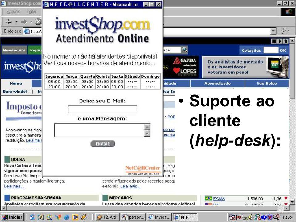 •Suporte ao cliente (help-desk):