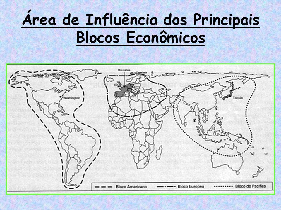 Área de Influência dos Principais Blocos Econômicos
