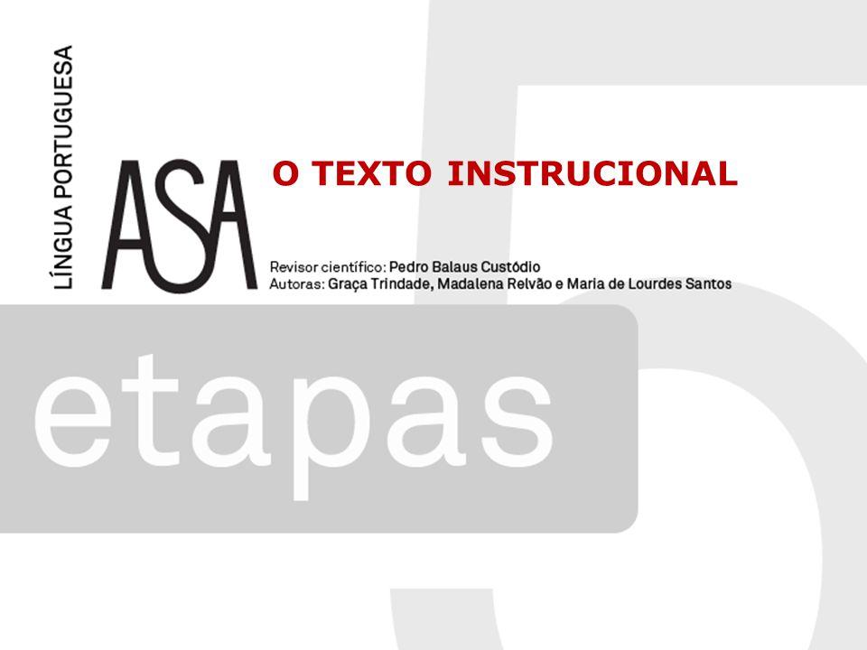 O texto instrucional destina-se a fornecer instruções, tendo por isso um caráter informativo e objetivo.
